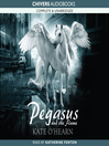 Pegasus and the Flame (MP3): Pegasus Series, Book 1